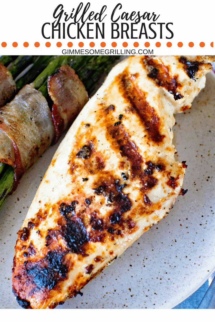 Caesar Grilled Chicken Breasts ~ Plump, Juicy Grilled Chicken Breasts that are marinated in a creamy Caesar Dressing. So full of flavor and tender! via @gimmesomegrilling