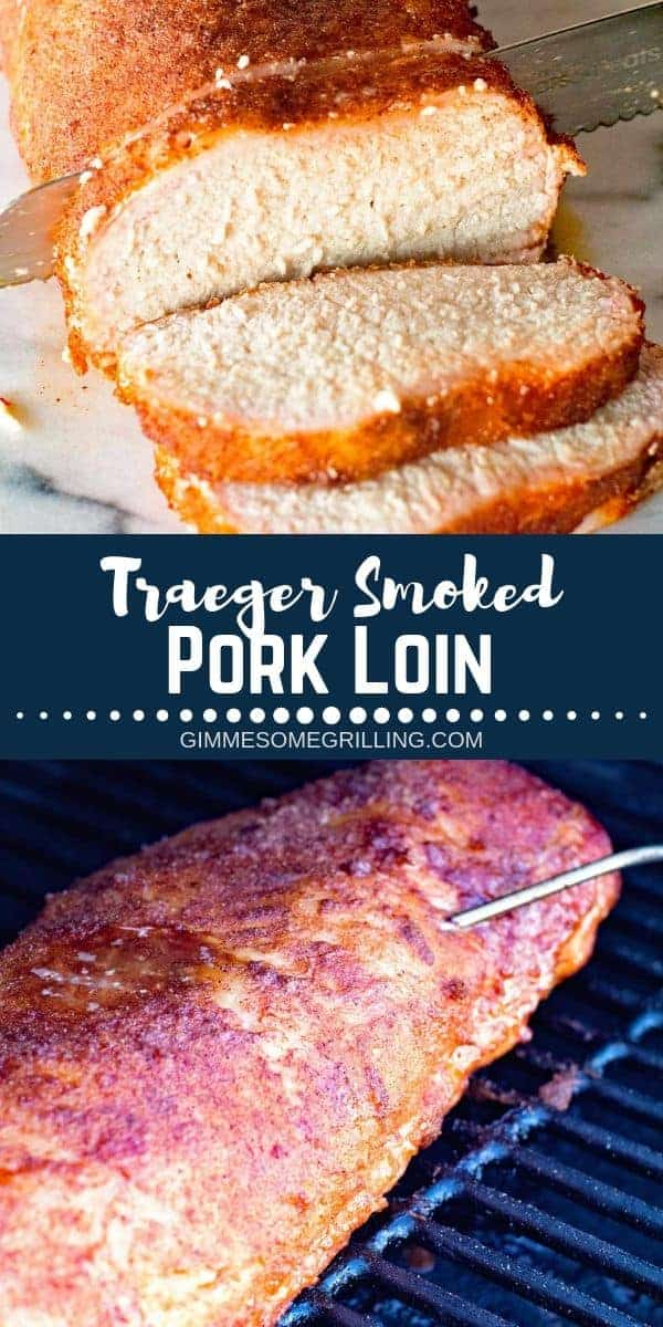 Delicious smoked pork loin with an easy rub recipe! This Traeger Pork Loin is juicy and full of flavor. If you are new to using a pellet grill then you need to try this recipe! It's perfect for when you entertain guests or have a backyard party! #porkloin #traeger via @gimmesomegrilling