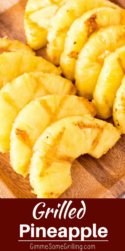 slices of grilled pineapple pinterest collage