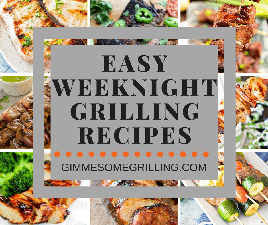 Weeknight Grilling Recipe collage