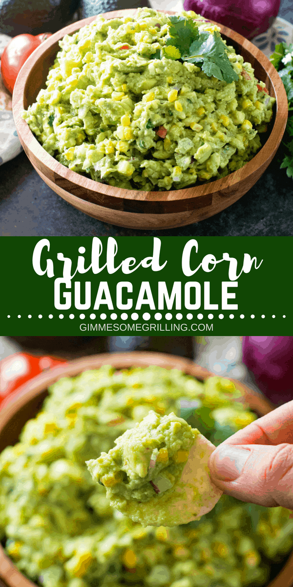 Delicious homemade guacamole with grilled corn! This is perfect to snack on, top burgers or steaks with! This Grilled Corn Guacamole is bursting with flavor, healthy and so easy! #guacamole #corn #grilledcorn #grill #grilled #grilling #corn #appetizer #dip #easy #easyrecipe #easyappetizer #onion #onions #tomatoes via @gimmesomegrilling