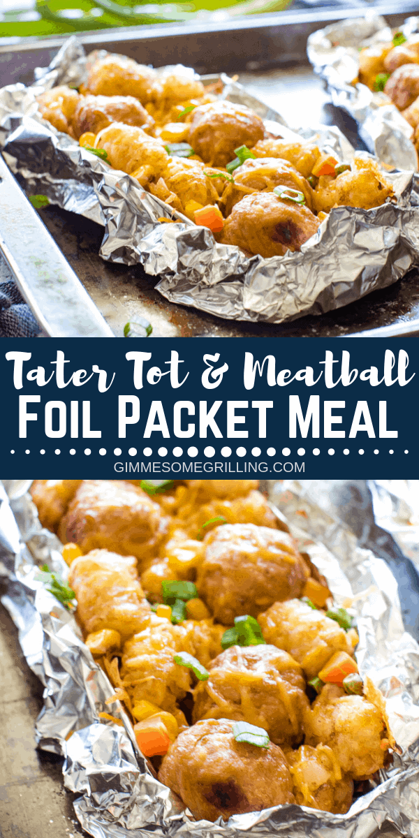 Delicious Foil Packet Meals are so easy to make in the oven, over a campfire or on a grill! These Tater Tot Meatball Foil Packets are an entire meal! They have juicy meatballs, crisp tater tots, vegetables and of course cheese for an entire meal in a foil packet! #gimmesomegrilling #foilpacket #foilpacketmeals #camping #campfiremeals #campingmeals #campingmeal #tatertot #tatertots #meatballs #dinner #recipe #grilling #grill #grilled #dinnerrecipe via @gimmesomegrilling