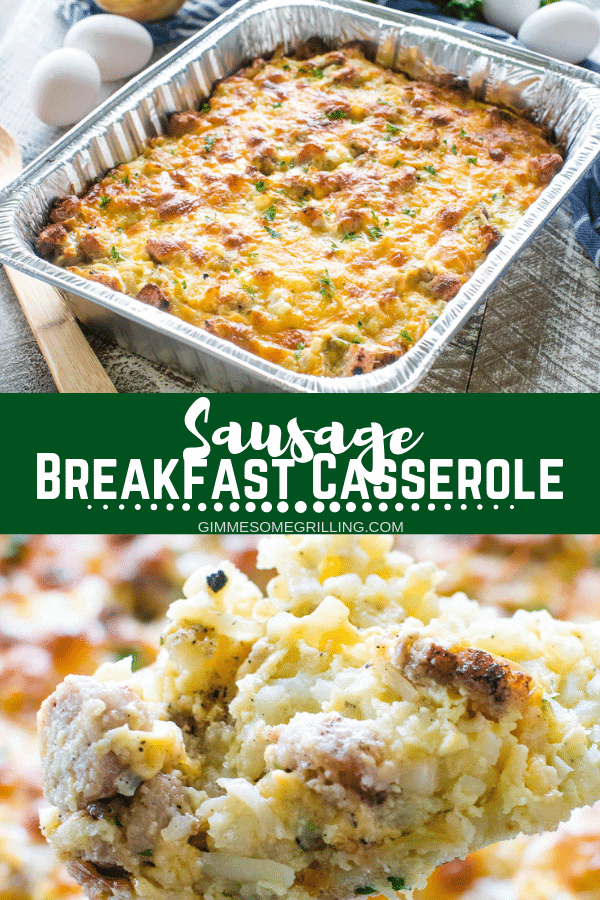 Your favorite breakfast casserole that you can make on the grill or in the oven! This quick and easy Sausage Breakfast Casserole is stuffed with hash browns, eggs, sausage and will be your new go to recipe for making a delicious grilled breakfast! #gimmesomegrilling #breakfast #breakfastcasserole #sausage #sausagebreakfastcasserole #grill #grilling #grilled #recipe #breakfastrecipe via @gimmesomegrilling