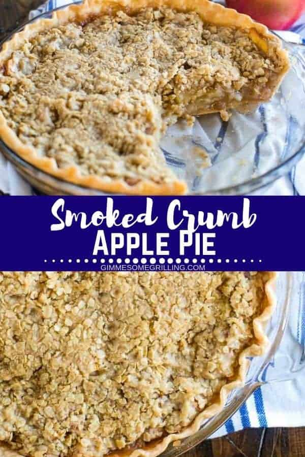 Smoked Apple Pie is made on your electric smoker and it's so amazing! A flaky pie crust topped with layers of apples and a sweet crumble on top. It's the perfect ending to your meal prepared on your Traeger smoker. Always a hit at holiday meals like Thanksgiving! #applepie #traeger
