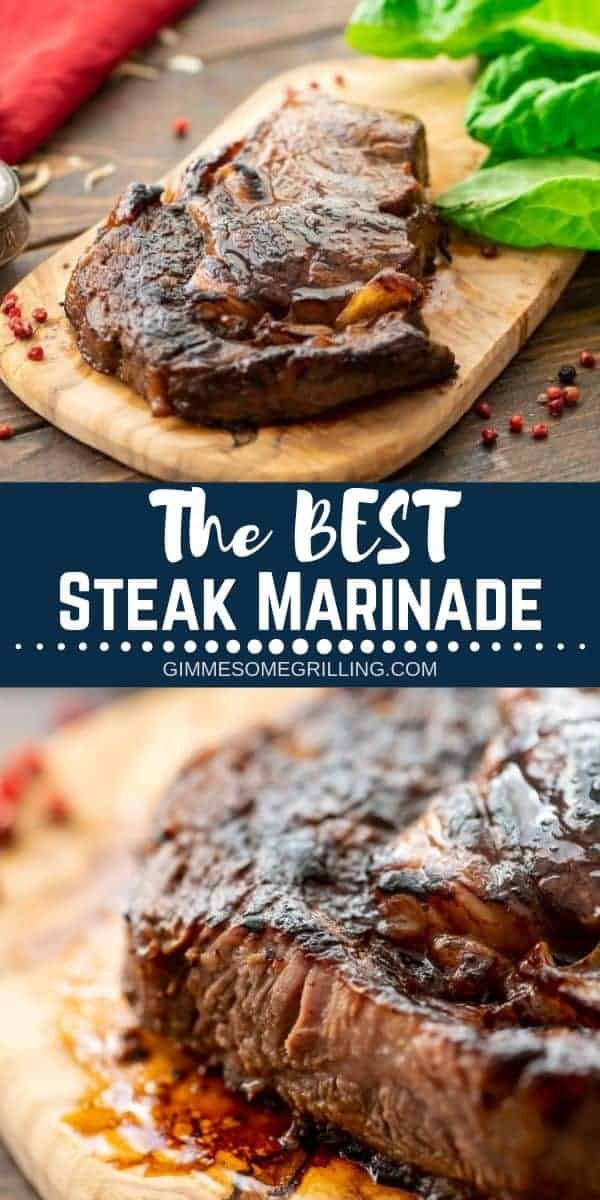 This is the BEST Steak Marinade ever! It will make your steaks juicy, tender and full of flavor. We love that it's made with pantry staples so you have everything on hand. If you are looking to make the best steak ever try out this delicious marinade recipe! #steak #marinade via @gimmesomegrilling