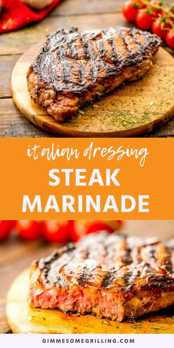 Italian Dressing Steak Marinade is a super simple steak marinade recipe perfect for grilling your steak this summer! It will make your steak super tender, juicy and delicious with a ton of flavor! Throw your steak in the marinade in the morning and come home and grill yourself a steak for dinner! #steak #marinade via @gimmesomegrilling