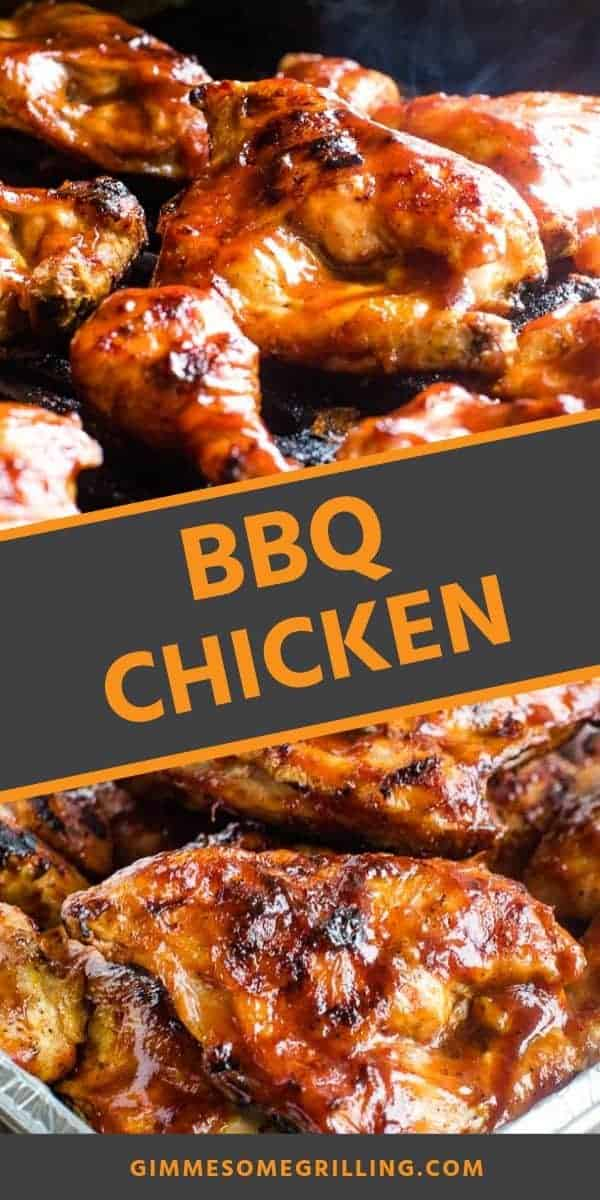 BBQ Chicken recipe that is made on your grill. It's brushed with BBQ Sauce and cooked low and slow for tender, juicy pieces of chicken that are smothered with BBQ Sauce. It's the perfect recipe for summer parties, backyard BBQs and entertaining! #bbq #chicken via @gimmesomegrilling