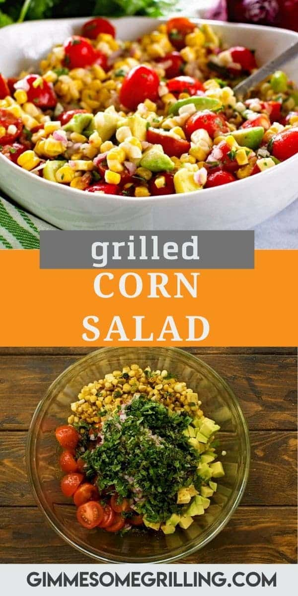 Delicious, healthy Grilled Corn Salad is the perfect side dish for summer parties and BBQs. It's loaded with flavor from grilled corn, avocado, tomatoes, cilantro and more! Topped with a lime dressing to make the flavors pop! #corn #salad via @gimmesomegrilling