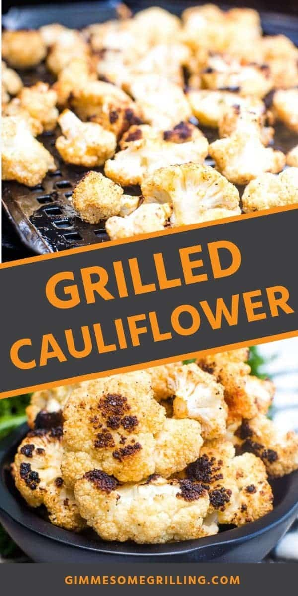 Grilled Cauliflower is a quick and easy side dish recipe that is made on your grill. Perfect for pairing with your favorite grilled protein recipe for a complete dinner on your grill. Full of flavor plus healthy! #cauliflower #grilled via @gimmesomegrilling