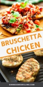 GRILLED BRUSCHETTA CHICKEN recipe Pins
