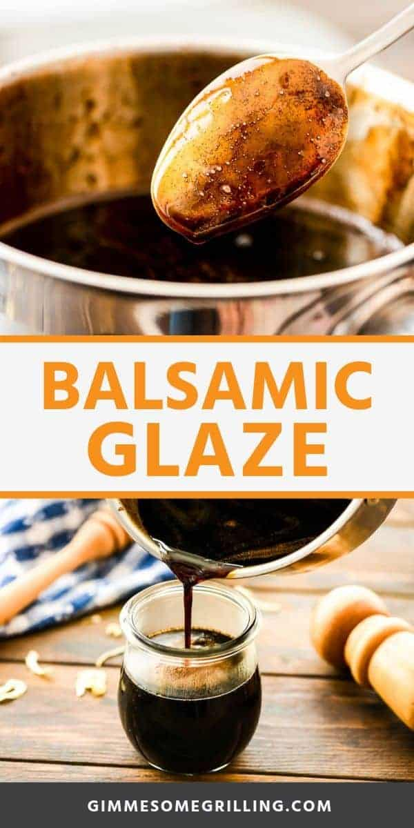 Balsamic Glaze is so easy to make with only two ingredients! Learn how to make your own balsamic reduction at home. It's quick and easy. It's the perfect condiment to top your chicken fish, salads, pasta, bruschetta, steak, vegetables and more! #balsamic #glaze via @gimmesomegrilling