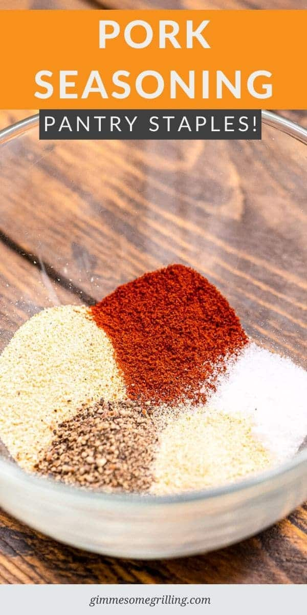 Before you grill this summer make sure to make up a batch of this easy pork seasoning made with pantry staples. It's perfect for putting all your pork chops, pork tenderloin, pork loins and more this summer to give it a burst of flavor! #pork #recipe via @gimmesomegrilling