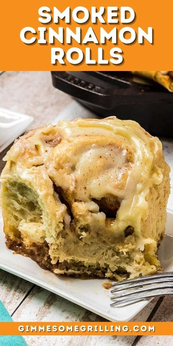 Smoked Cinnamon Rolls are a delicious breakfast, snack or dessert. Tender, flaky cinnamon rolls with a hint of maple topped with a bourbon cream cheese frosting take these out of the world. Can be made on your smoker or baked in the oven. via @gimmesomegrilling