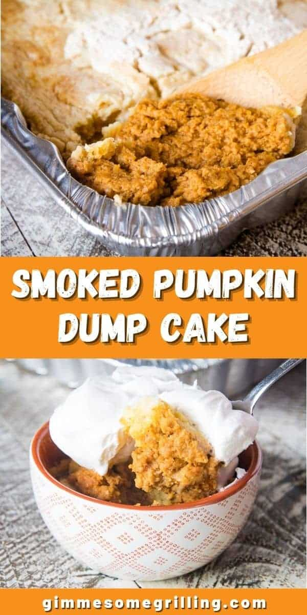 Looking for a way to mix up your holiday dessert? Make this Pumpkin Dump Cake that can be smoked or baked in the oven. Quick, easy and delicious. via @gimmesomegrilling