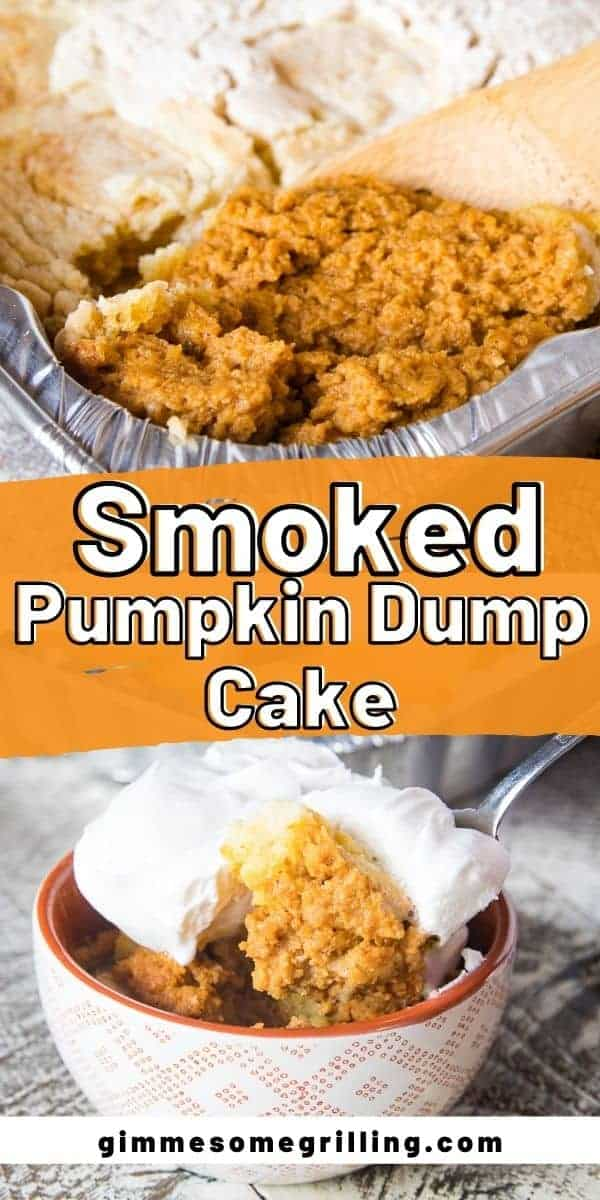 An easy holiday dessert that's made on your smoker! So much flavor in this Smoked Pumpkin Dump Cake recipe that's a perfect sweet ending to your Thanksgiving meal. Top it with Cool Whip, Homemade Whipped Cream or Ice Cream for the perfect finishing touch. via @gimmesomegrilling