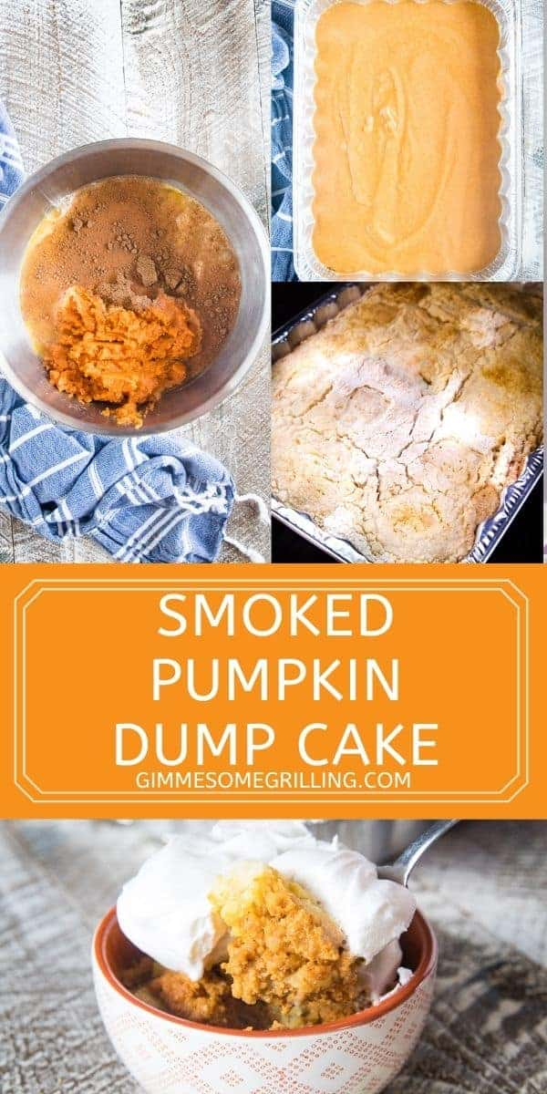 Quick and easy Smoked Pumpkin Dump Cake is a delicious and easy dessert perfect for fall. Bake it or make it in your electric smoker for a fun twist on flavors. Great to take to potlucks, holidays, and parties. via @gimmesomegrilling