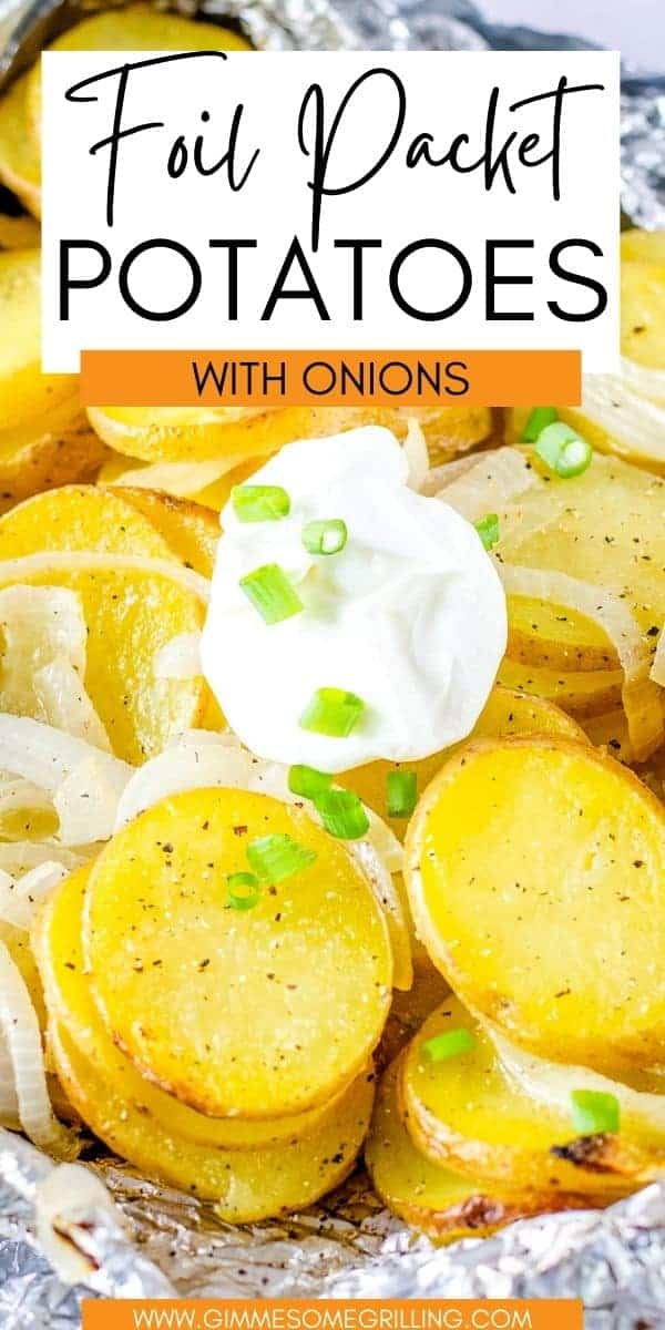 Foil Packet Potatoes and Onions are an easy side dish that are made on your grill in about 30 minutes! This grilled vegetable recipe is delicious and so easy to make. Perfect for a quick weeknight dinner. via @gimmesomegrilling